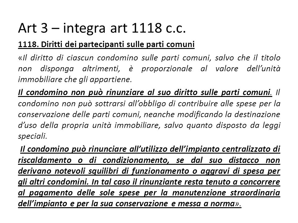 Art 3 – integra art 1118 c.c.