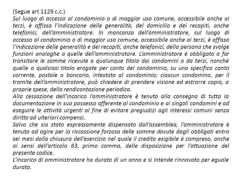 (Segue art 1129 c.c.)