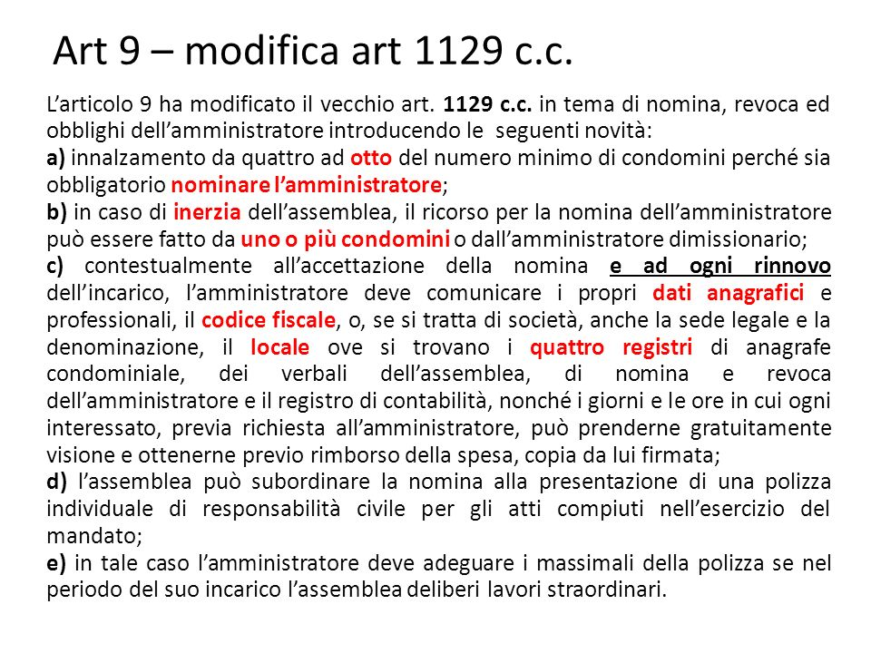 Art 9 – modifica art 1129 c.c.