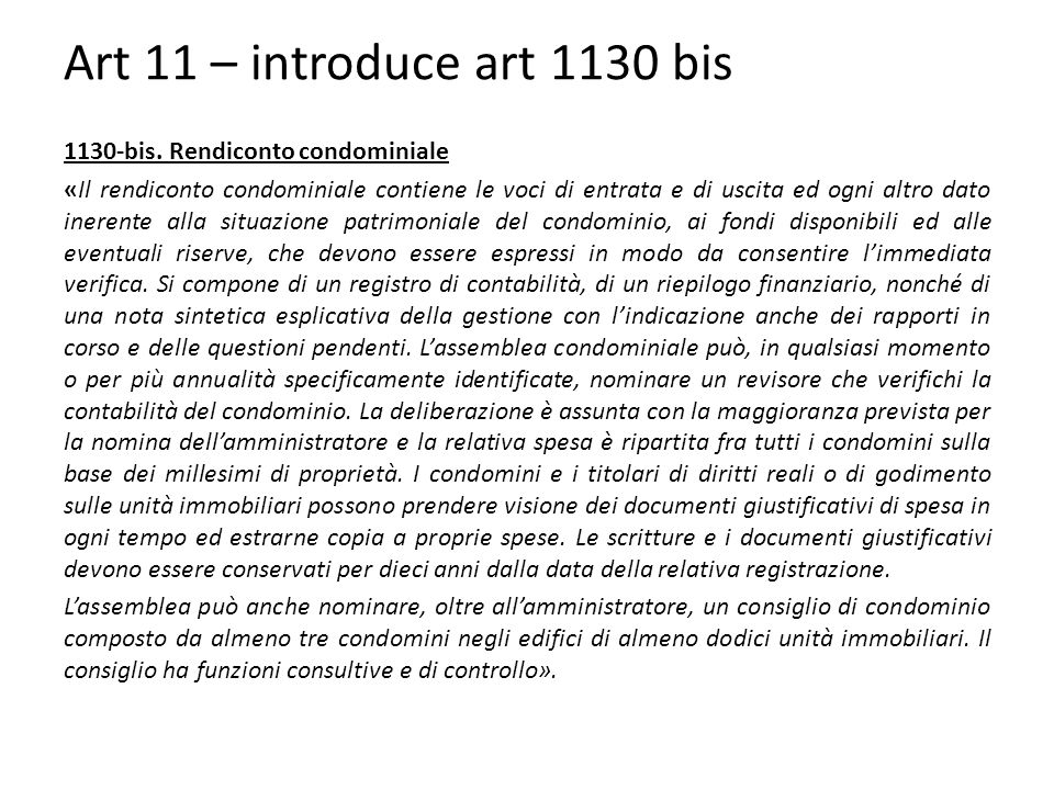 Art 11 – introduce art 1130 bis 1130-bis. Rendiconto condominiale