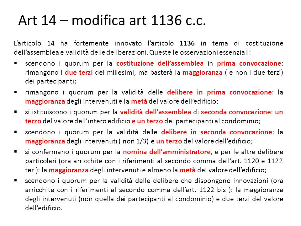 Art 14 – modifica art 1136 c.c.