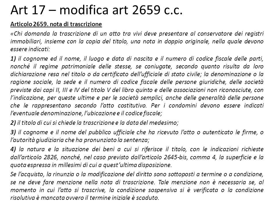 Art 17 – modifica art 2659 c.c. Articolo 2659. nota di trascrizione