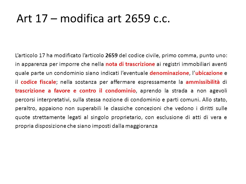 Art 17 – modifica art 2659 c.c.