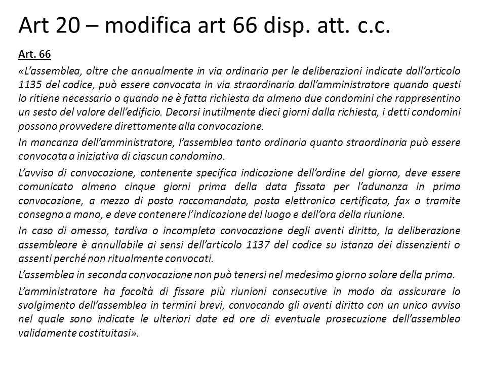 Art 20 – modifica art 66 disp. att. c.c.