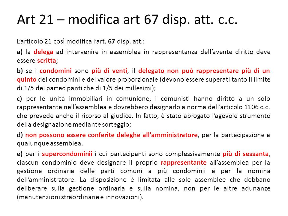 Art 21 – modifica art 67 disp. att. c.c.