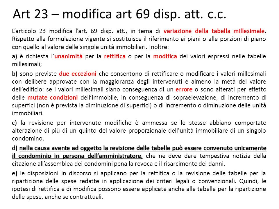 Art 23 – modifica art 69 disp. att. c.c.
