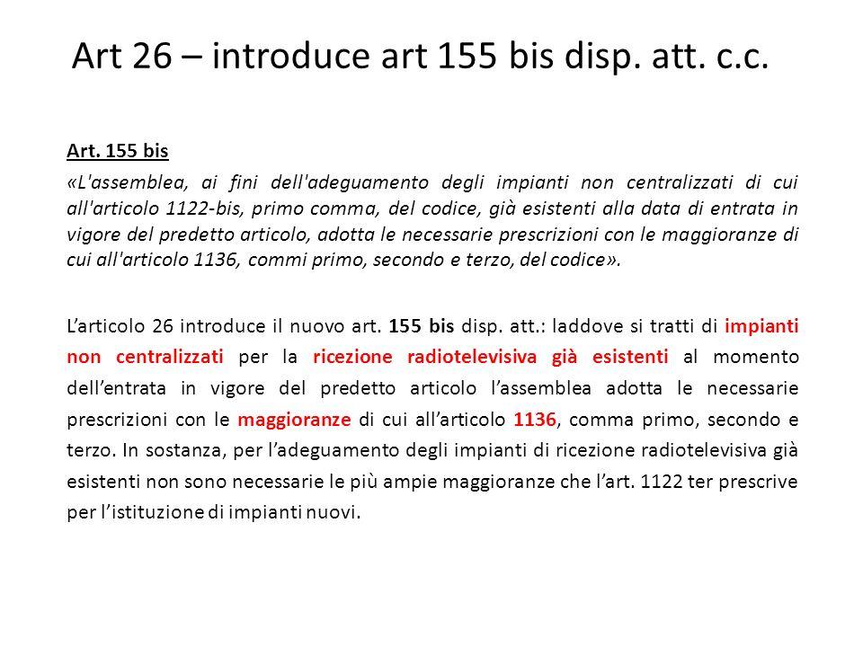 Art 26 – introduce art 155 bis disp. att. c.c.