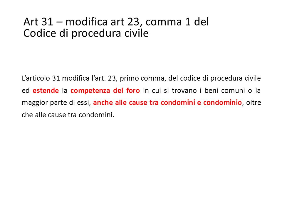 Art 31 – modifica art 23, comma 1 del Codice di procedura civile