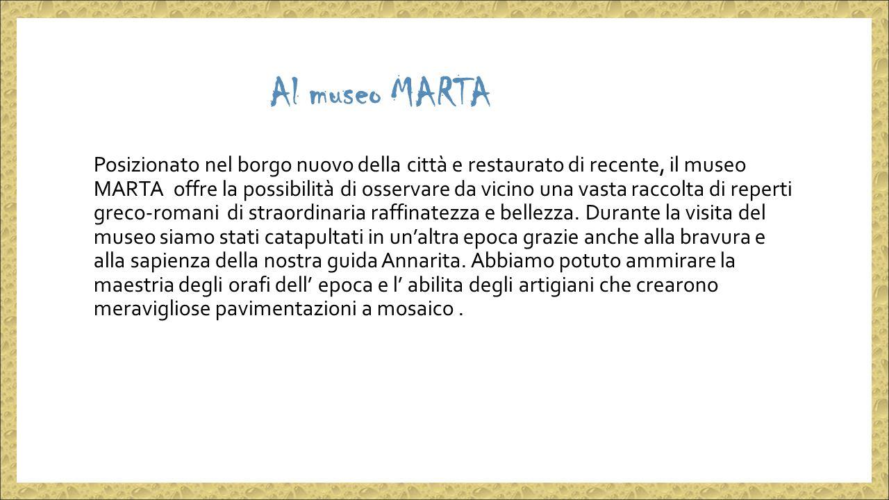 Al museo MARTA