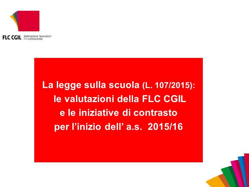 La legge sulla scuola (L. 107/2015): le valutazioni della FLC CGIL