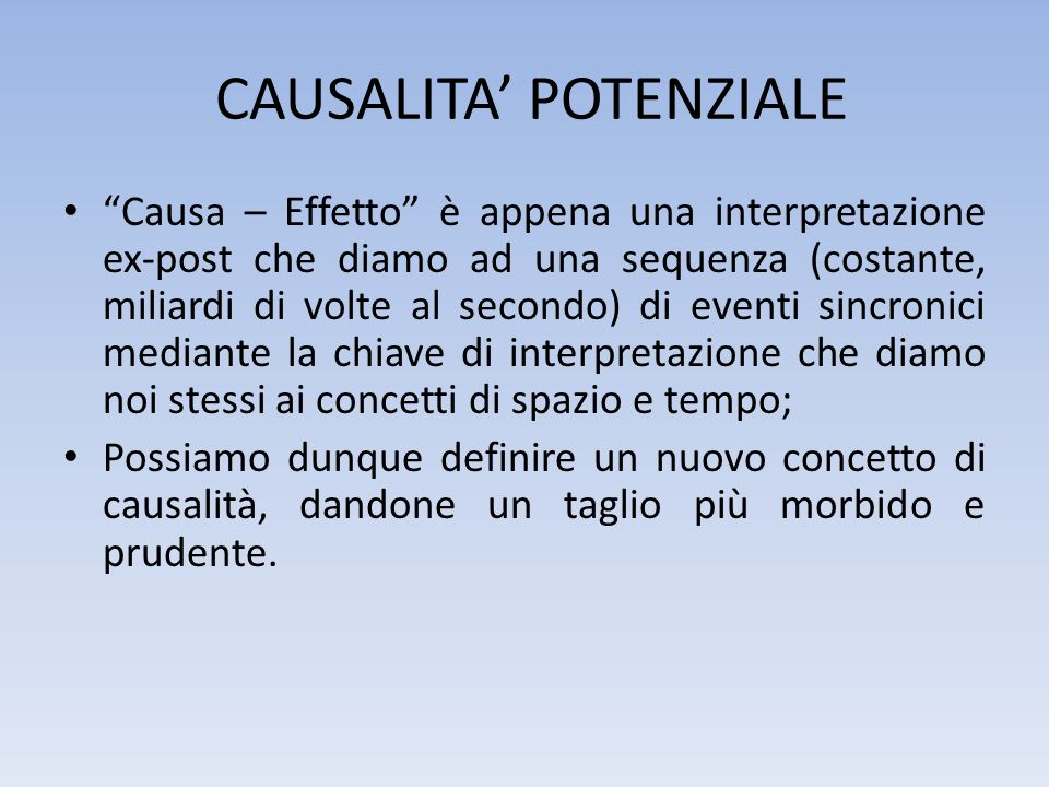 CAUSALITA' POTENZIALE