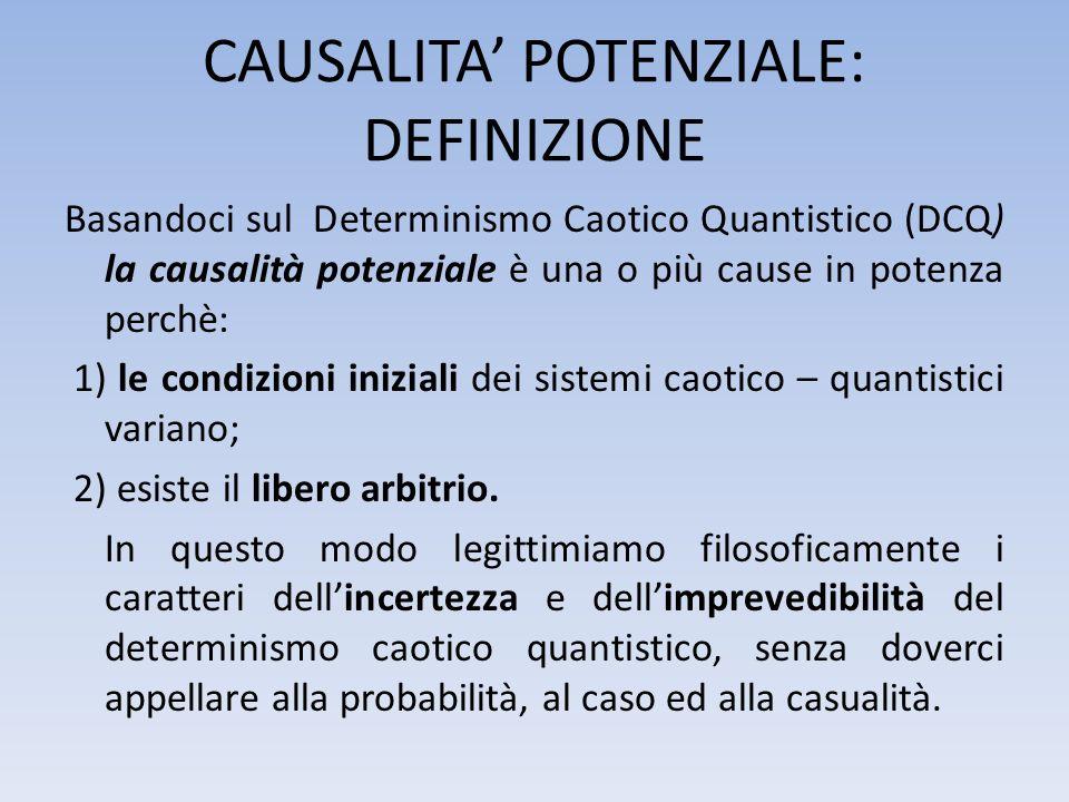 CAUSALITA' POTENZIALE: DEFINIZIONE