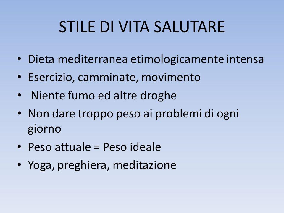 STILE DI VITA SALUTARE Dieta mediterranea etimologicamente intensa