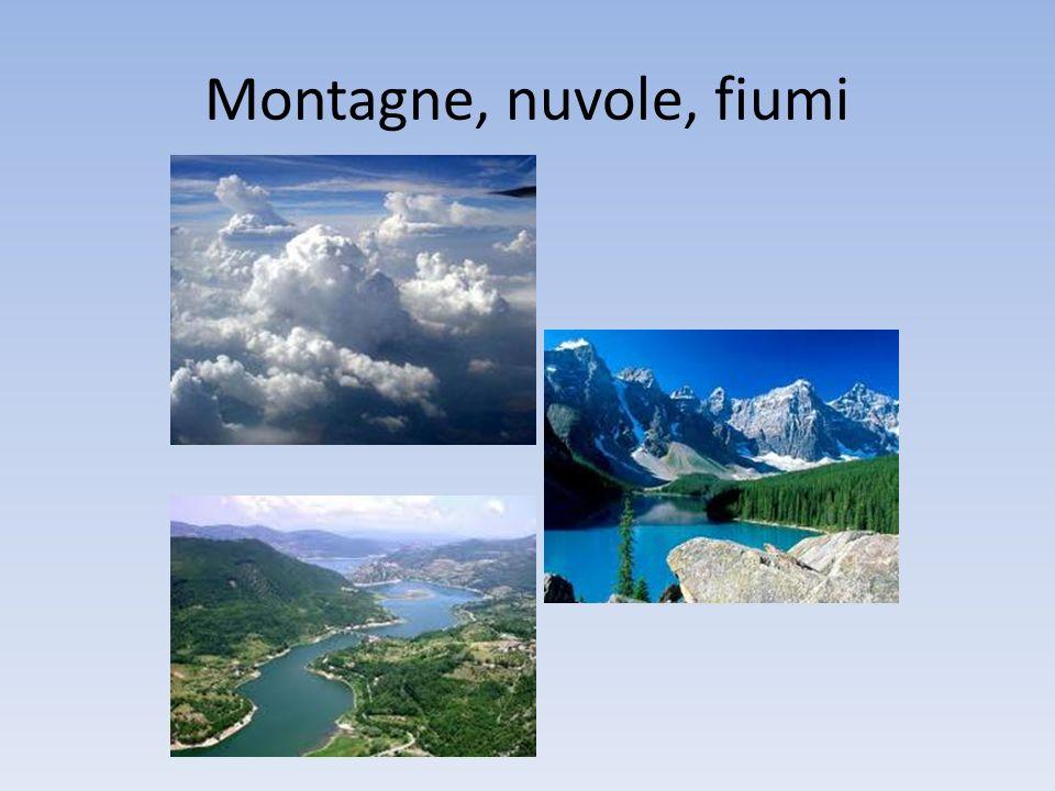 Montagne, nuvole, fiumi