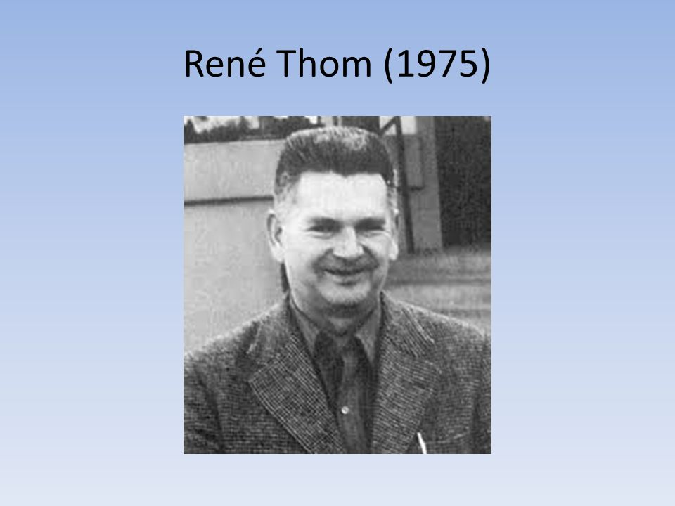 René Thom (1975)
