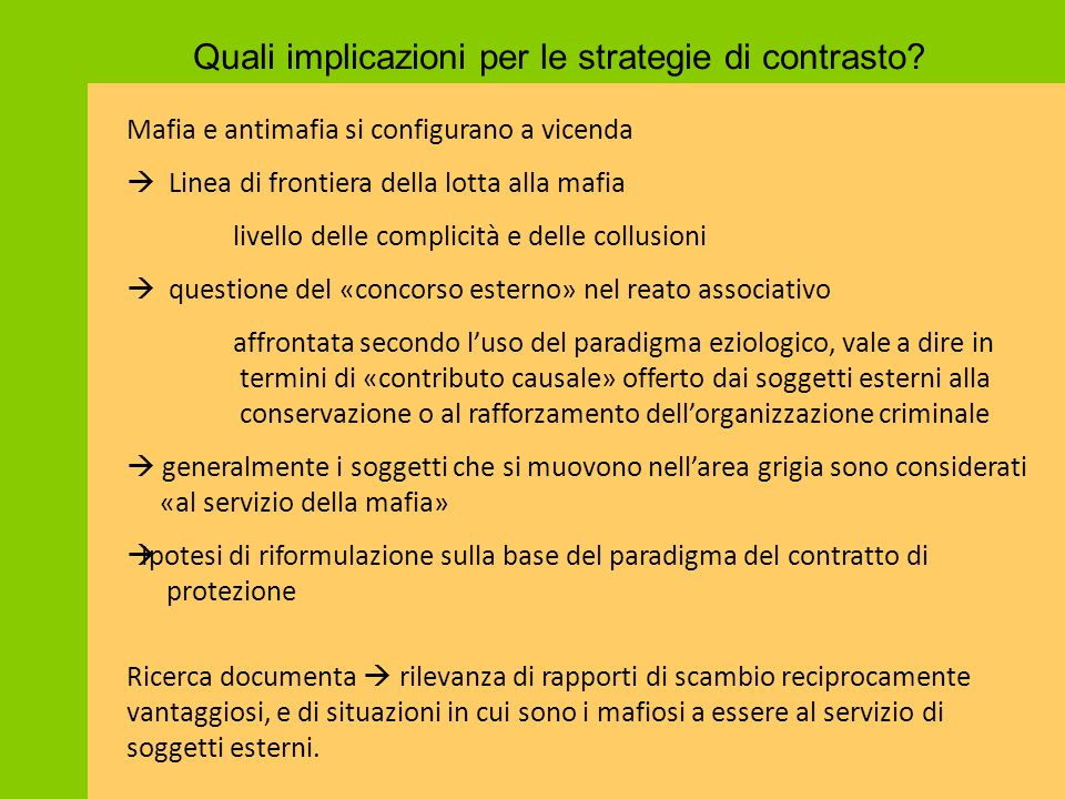 Quali implicazioni per le strategie di contrasto