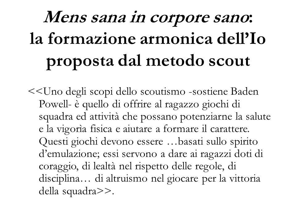 Mens sana in corpore sano: la formazione armonica dell'Io proposta dal metodo scout