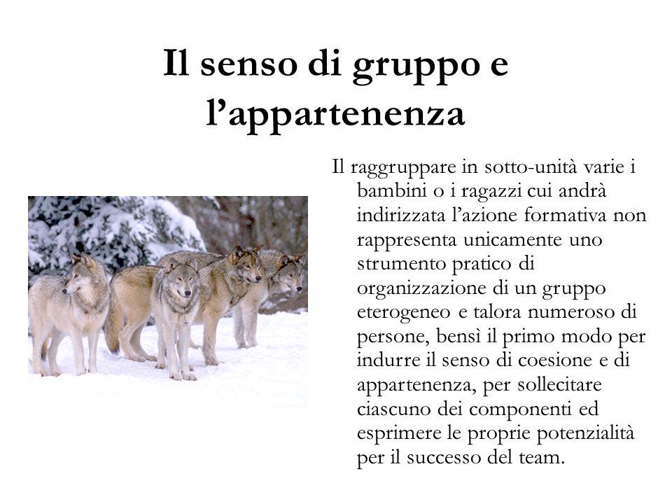 Il senso di gruppo e l'appartenenza