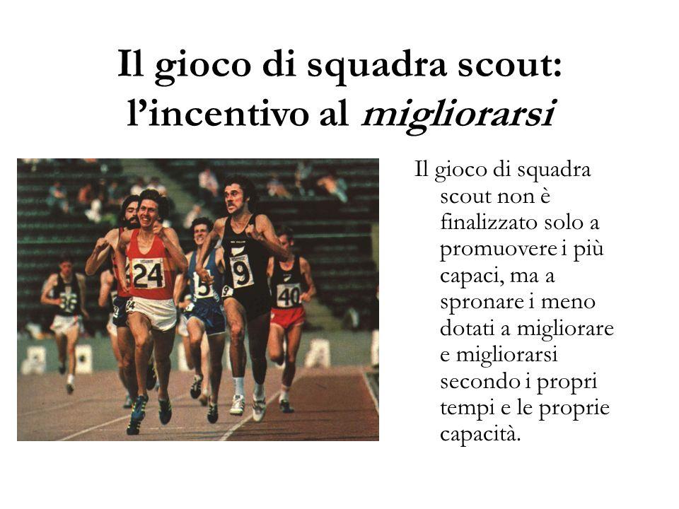 Il gioco di squadra scout: l'incentivo al migliorarsi