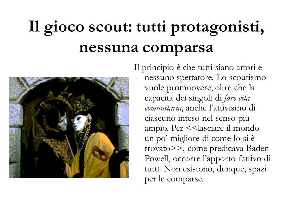 Il gioco scout: tutti protagonisti, nessuna comparsa