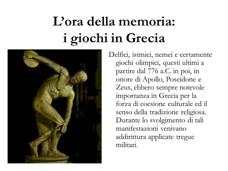 L'ora della memoria: i giochi in Grecia