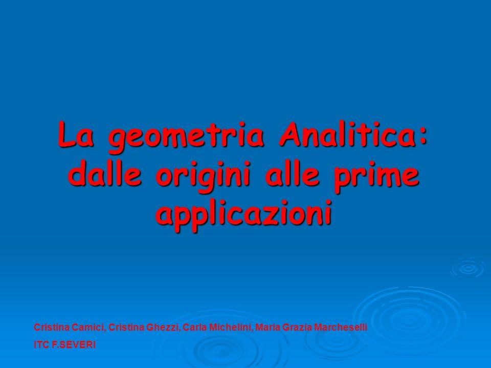 La geometria Analitica: dalle origini alle prime applicazioni