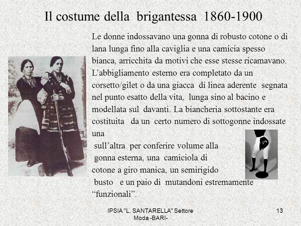 Il costume della brigantessa 1860-1900
