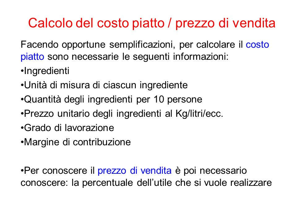 Calcolo del costo piatto / prezzo di vendita