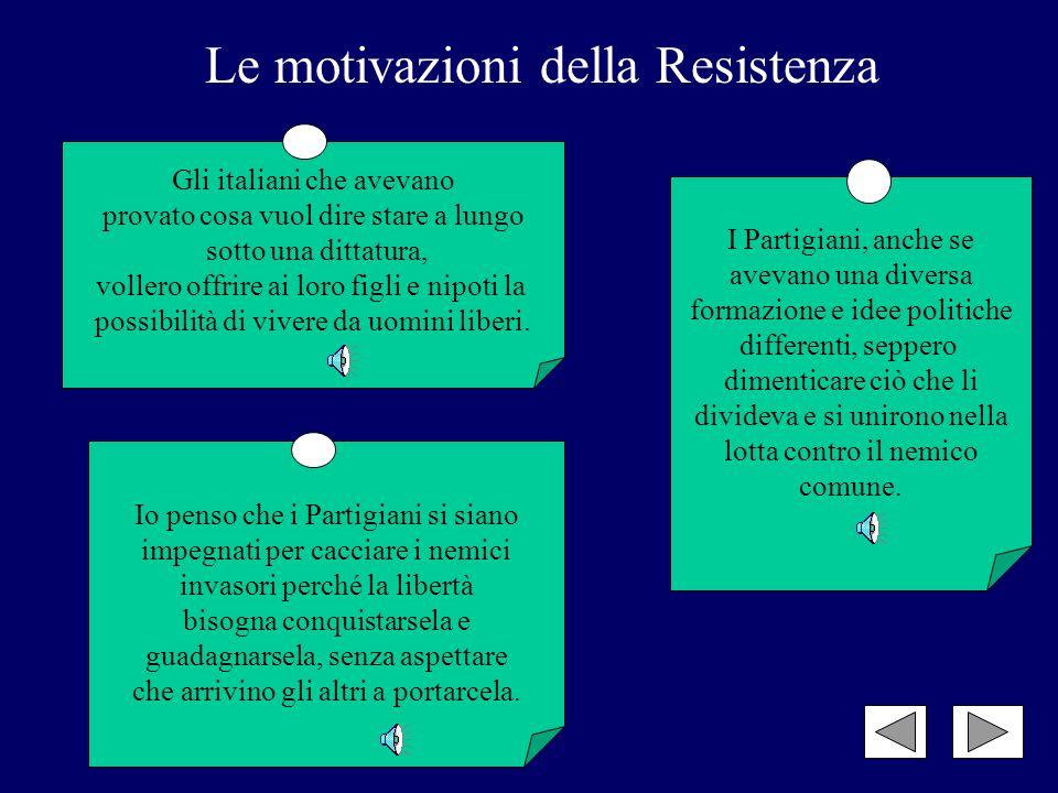 Le motivazioni della Resistenza