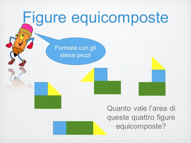 Figure equicomposte Formate con gli stessi pezzi.