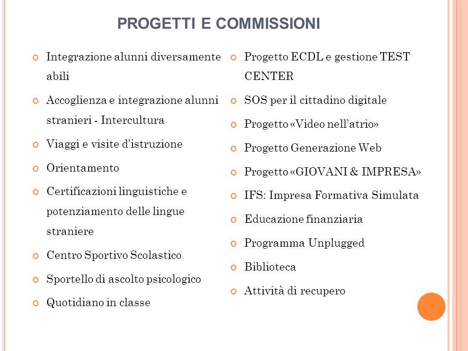 PROGETTI E COMMISSIONI