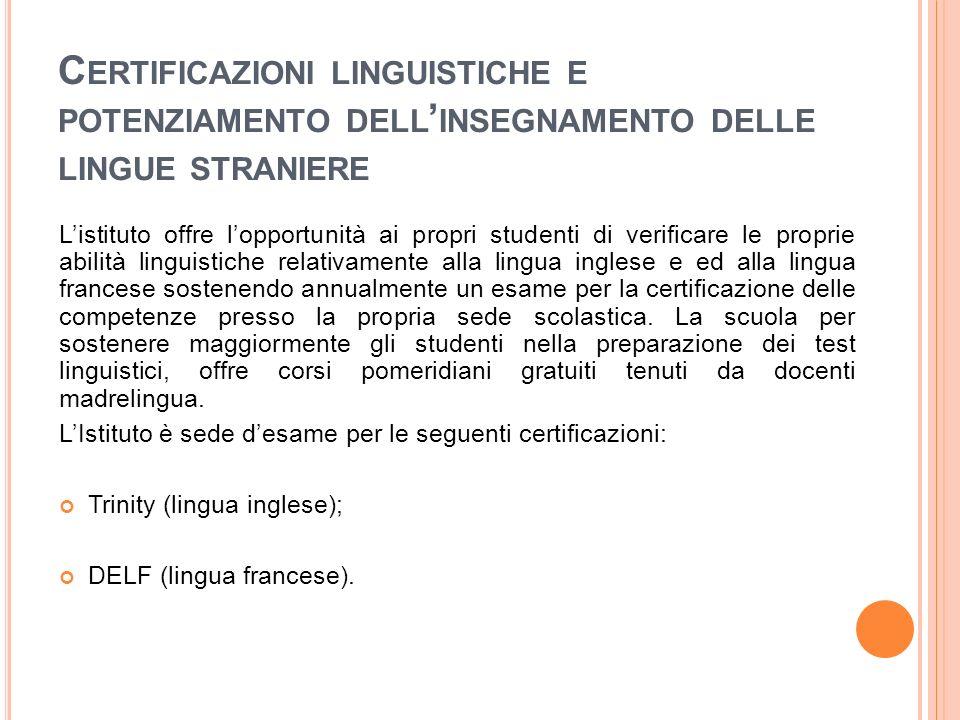 Certificazioni linguistiche e potenziamento dell'insegnamento delle lingue straniere