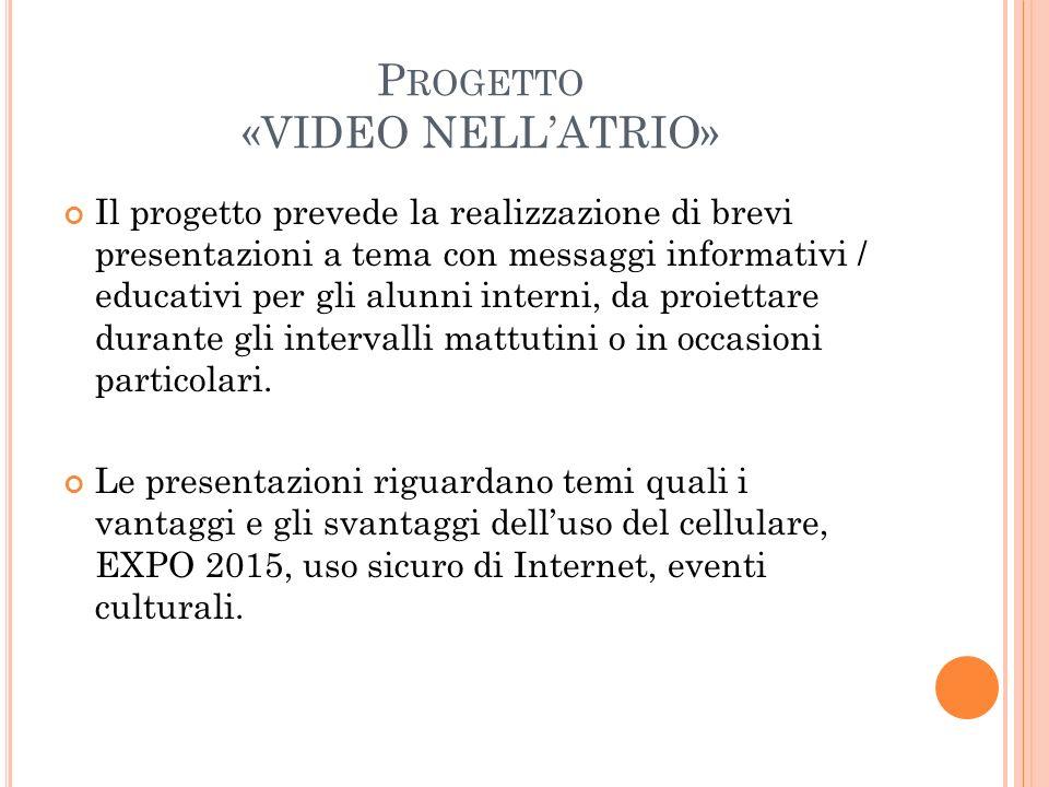 Progetto «VIDEO NELL'ATRIO»