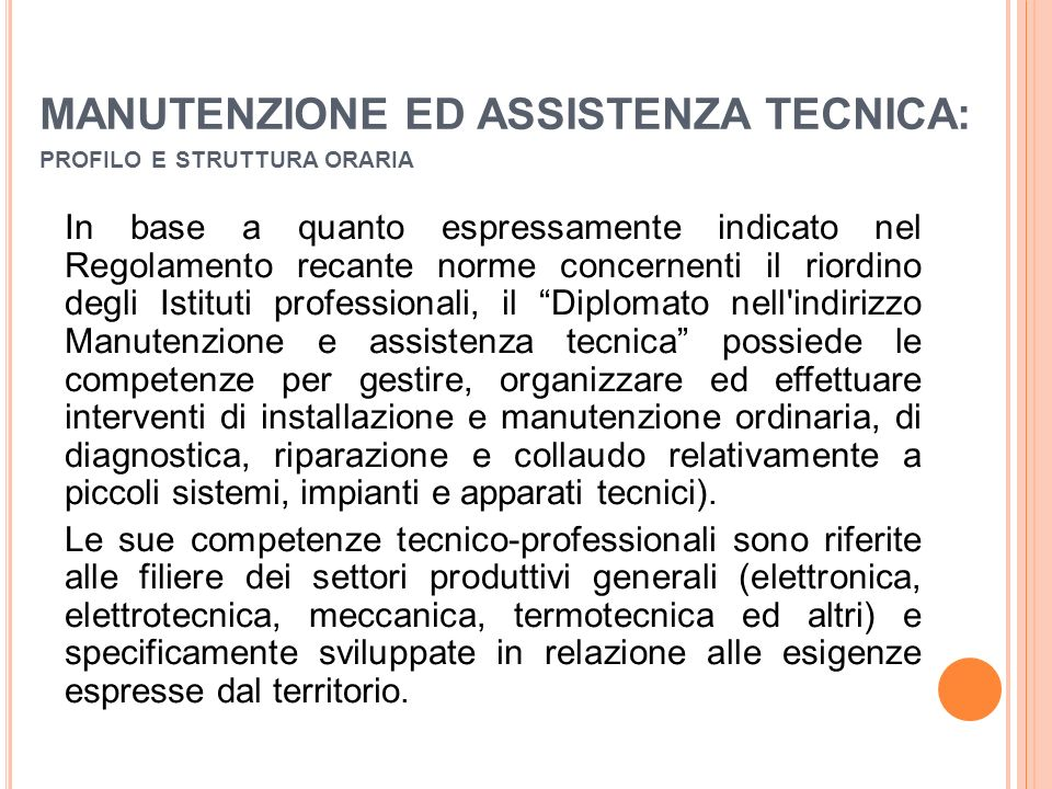 MANUTENZIONE ED ASSISTENZA TECNICA: profilo e struttura oraria