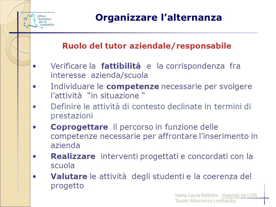 Organizzare l'alternanza Ruolo del tutor aziendale/responsabile