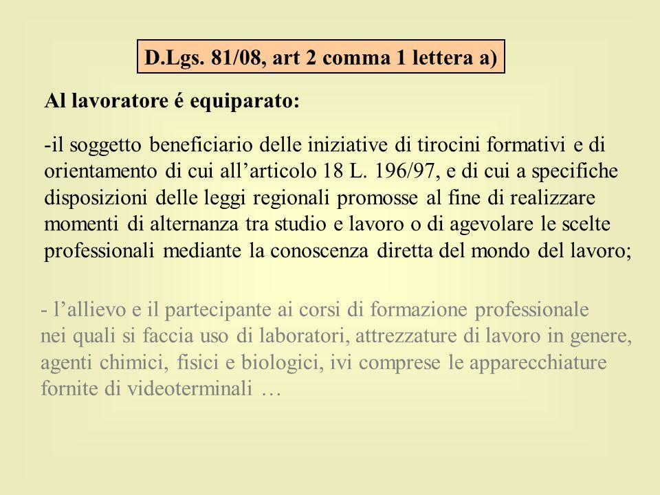 D.Lgs. 81/08, art 2 comma 1 lettera a)