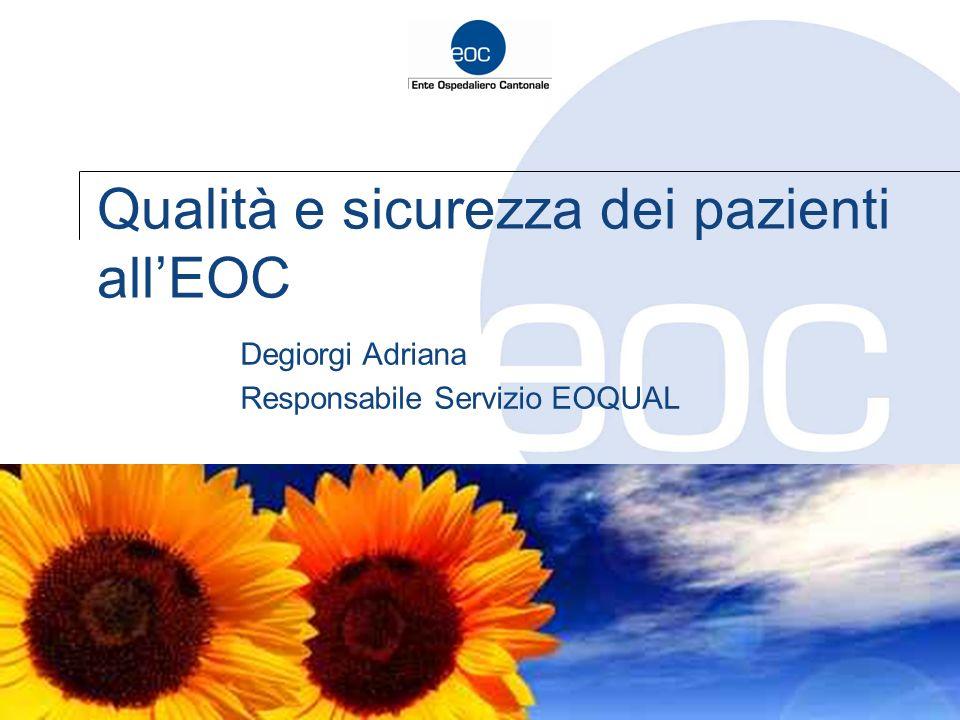 Qualità e sicurezza dei pazienti all'EOC