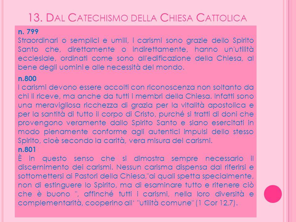 13. Dal Catechismo della Chiesa Cattolica