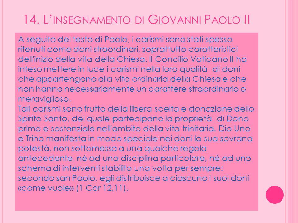 14. L'insegnamento di Giovanni Paolo II