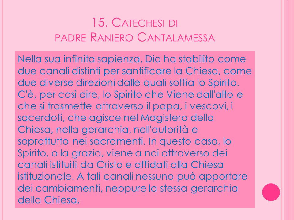 15. Catechesi di padre Raniero Cantalamessa