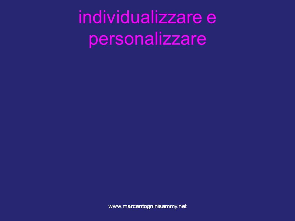 individualizzare e personalizzare