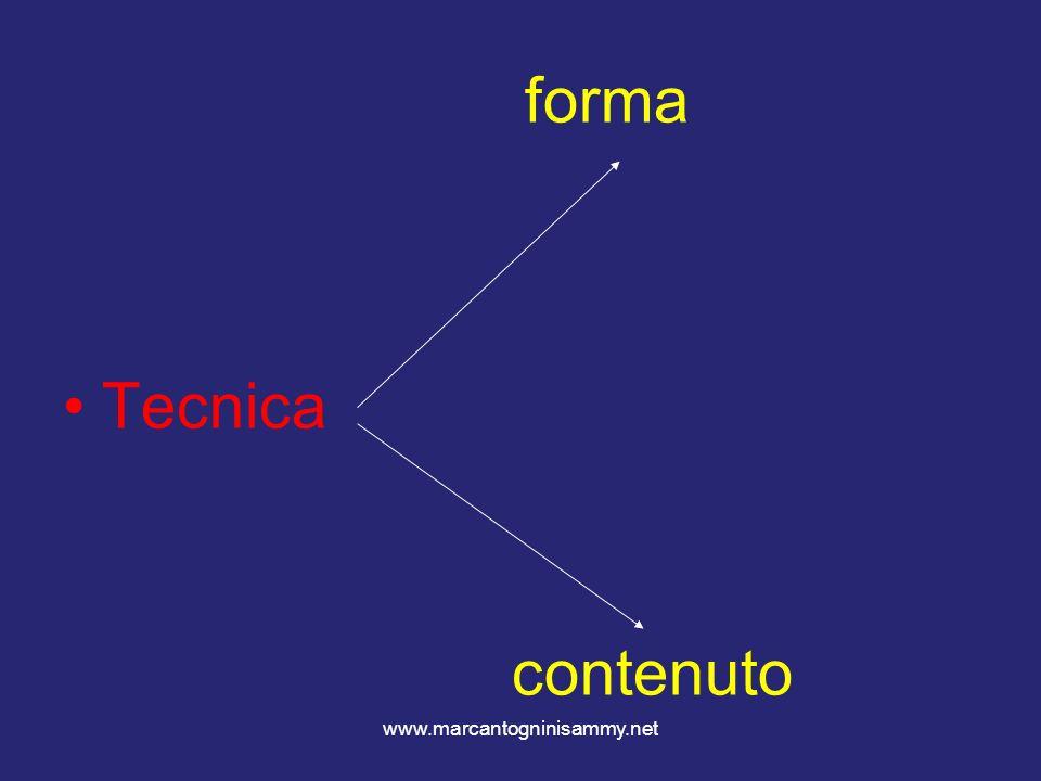 forma Tecnica contenuto www.marcantogninisammy.net