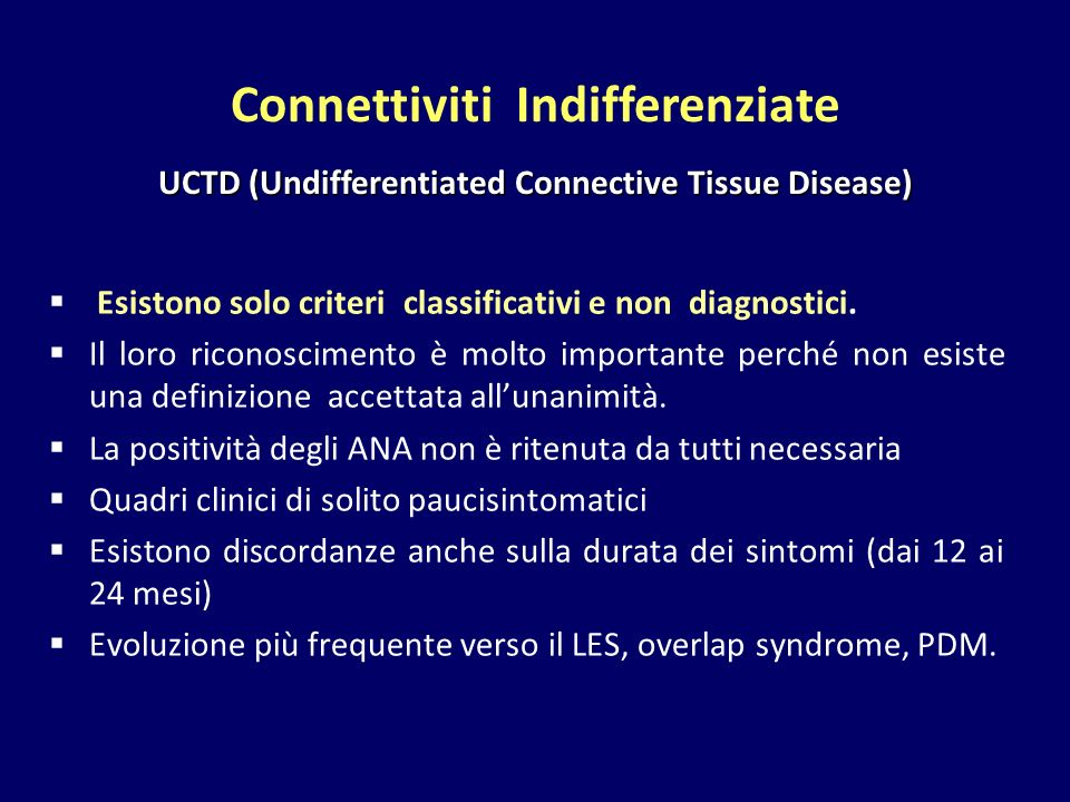 Connettiviti Indifferenziate UCTD (Undifferentiated Connective Tissue Disease)