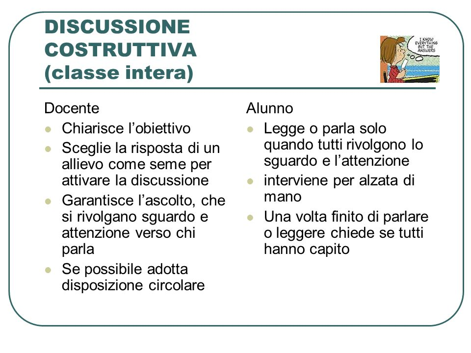DISCUSSIONE COSTRUTTIVA (classe intera)