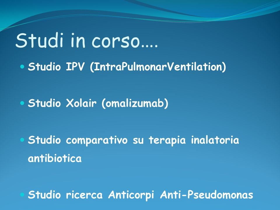 Studi in corso…. Studio IPV (IntraPulmonarVentilation)