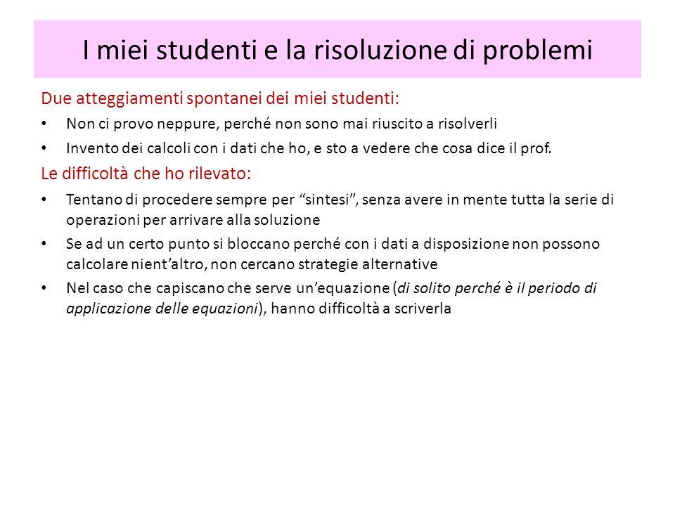 I miei studenti e la risoluzione di problemi