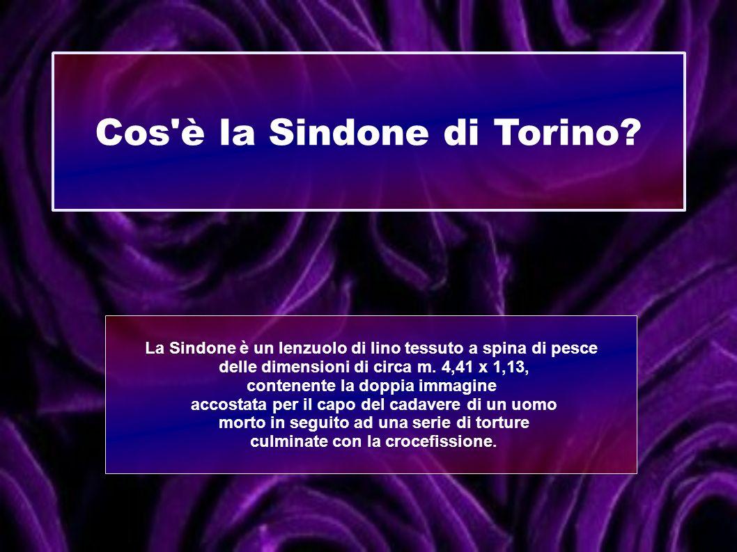 Cos è la Sindone di Torino