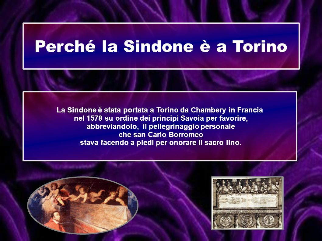 Perché la Sindone è a Torino