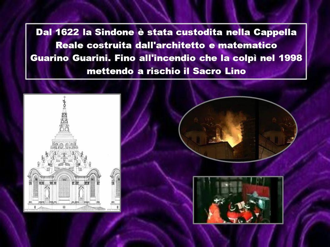 Dal 1622 la Sindone è stata custodita nella Cappella