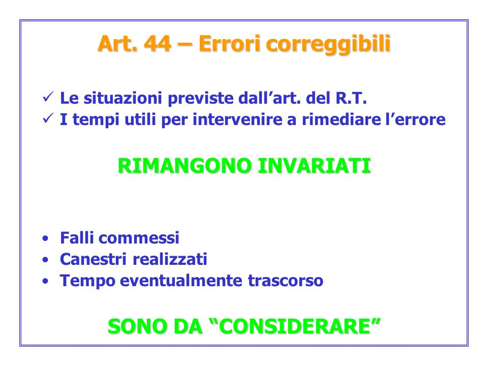 Art. 44 – Errori correggibili